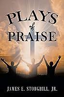 Plays of Praise