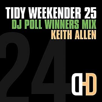 Tidy Weekender 25: DJ Poll Winners Mix 24