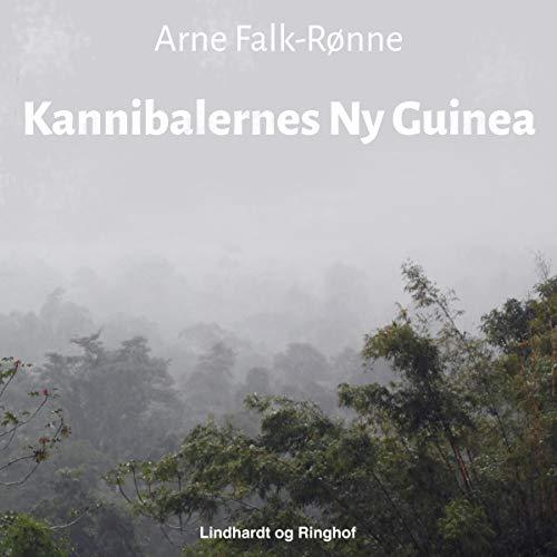 Couverture de Kannibalernes Ny Guinea
