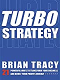Turbo Strategy by Brian Tracy