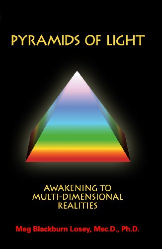 Pyramids of Light, Awakening to Multi-Dimensional Realities (English Edition)