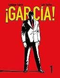 ¡García!: Garcia I: Tomo 1 (Sillón Orejero)