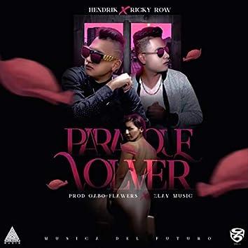 Para Que Volver (feat. Ricky Row)