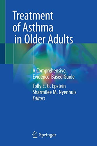 Treatment of Asthma in Older Adults: A Comprehensive, Evidence-Based Guide