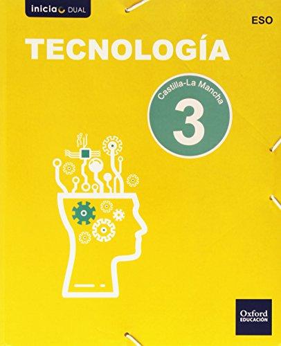 Inicia Dual Tecnología. Libro Del Alumno Castilla La Mancha - 3º ESO - 9788467359220