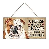 家はブルドッグのない家ではありません、木製看板ハンギングプラーク、パーソナライズキット付きブルドッグ犬看板、エントランスウェルカムプラーク、正面玄関の装飾