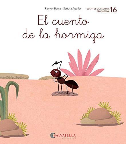 El cuento de la hormiga: (ga/go/gu/gua; gue/gui; gr-): 16 (Ratito a ratito)