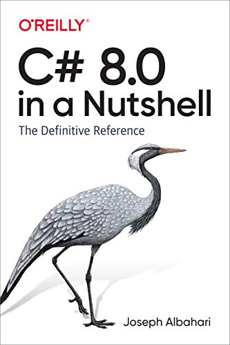 C# 8.0 in a Nutshell: The Definitive Reference (English Edition)