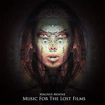 Music for the Lost Films