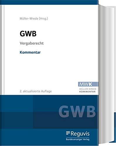 GWB – Kommentar: Vergaberecht einschließlich WRegG