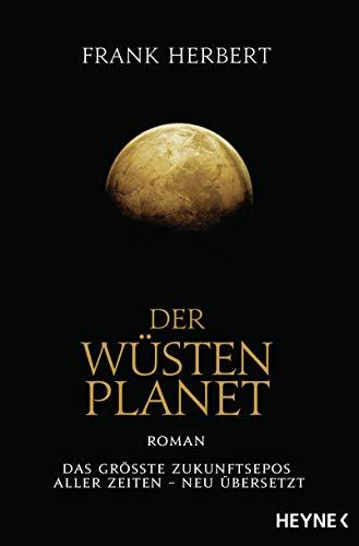 Der Wüstenplanet: Roman (Der Wüstenplanet - neu übersetzt, Band 1)
