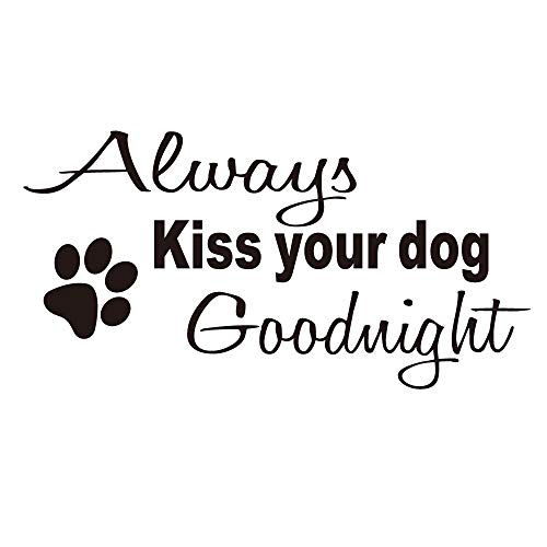 Always Kiss Your Dog Goodnight Wall Decals Quote Vinyl Wall Art Lettering Home Décor