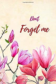 Don't Forget Me: Internet Password Logbook with alphabetical tabs.Pink Red Flower bouquet.Personal Address of websites, usernames, passwords ... printed format.Size 6x9 inches