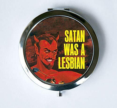 Satan was A Lesbian Mirror Pocket Mirror Pulp
