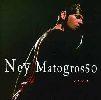 Ney Matogrosso Ao Vivo