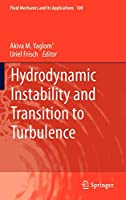 Hydrodynamic Instability and Transition to Turbulence (Fluid Mechanics and Its Applications, 100)