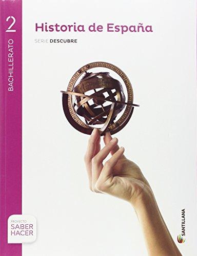 HISTORIA DE ESPAÑA ANDAL SERIE DESCUBRE 2 BTO SABER HACER - 9788491320432