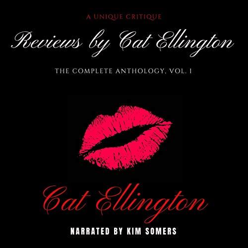 Reviews by Cat Ellington: The Complete Anthology, Vol. 1 audiobook cover art