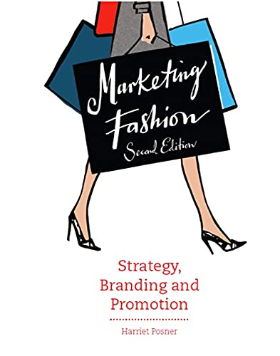 Marketing Fashion: Strategy, Branding and Promotion