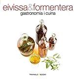 Eivissa & Formentera, gastronomia i cuina: gastronomia i cuina (Sèrie 4)