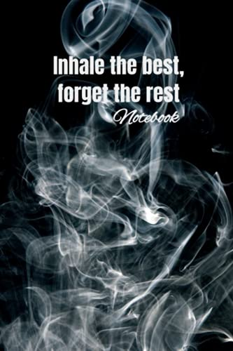 Inhale the best, forget the rest - a notebook for shisha lovers - black and white