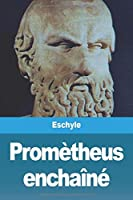 Promètheus enchaîné