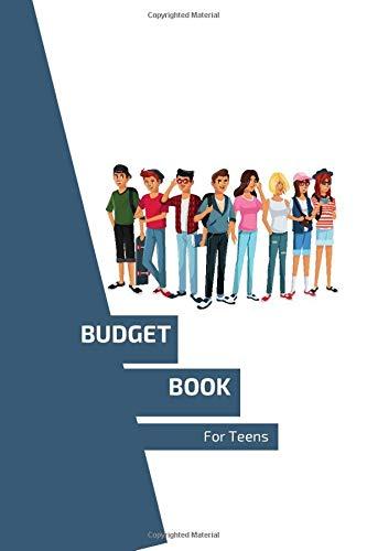 Teen Budget Book: Workbook - Lesson Book - Budget Book - Savings Goals - Worksheets