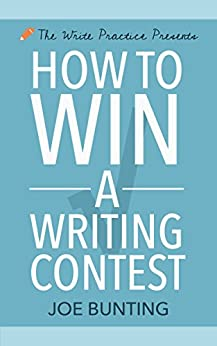 How to Win a Writing Contest (Let's Write a Short Story Book 3) by [Joe Bunting]