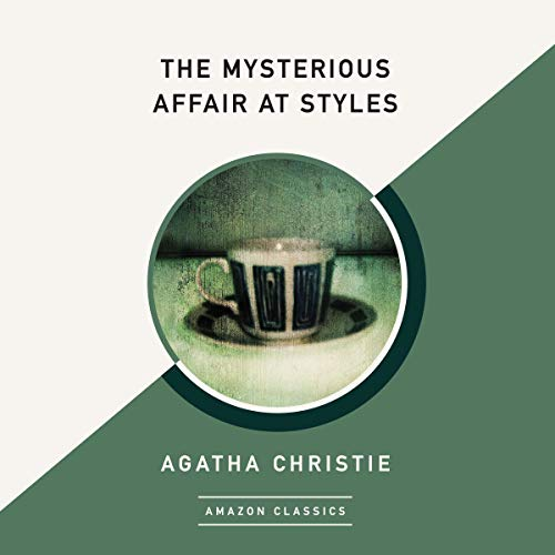 The Mysterious Affair at Styles (AmazonClassics Edition) audiobook cover art