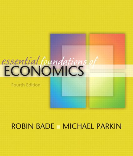 Essential Foundations of Economics plus MyEconLab plus eBook 1-semester Student Access Kit (4th Edition)