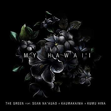 My Hawai'i (feat. Sean Na'auao, Kaumakaiwa, Kumu Hina)