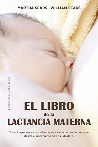 El Libro De la lactancia materna (SALUD Y VIDA NATURAL)