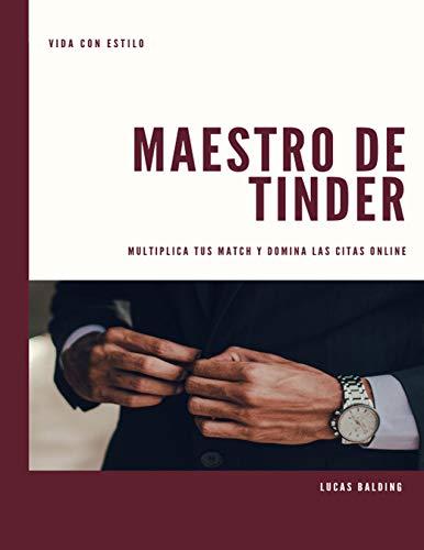 Maestro de Tinder: Multiplica tus Match y Domina las Citas Online