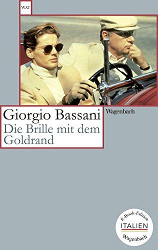 Die Brille mit dem Goldrand: Erzählung (Wagenbachs andere Taschenbücher)