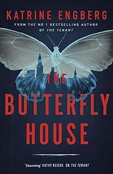 The Butterfly House (Kørner & Werner series) by [Katrine Engberg]