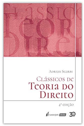 Clássicos De Teoria Do Direito - 4ª Ed. - 2020