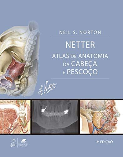 Netter Atlas de Anatomia da Cabeça e Pescoço