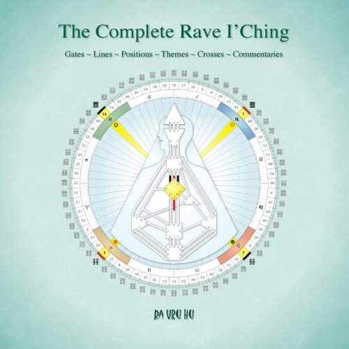 The Complete Rave I'Ching