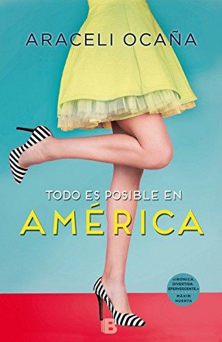 Todo es posible en América (Ediciones B)