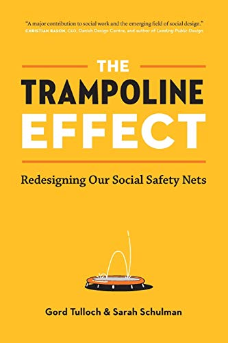 The Trampoline Effect: Redesigning our Social Safety Nets