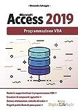 Microsoft Access 2019. Programmazione VBA...