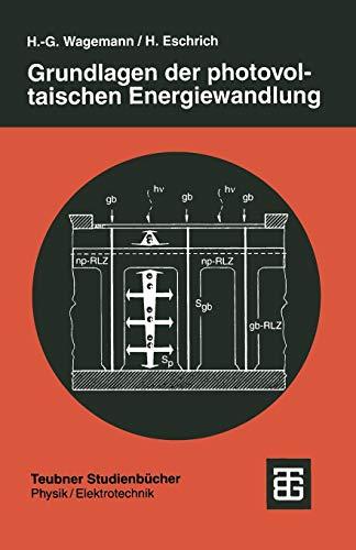 Grundlagen der photovoltaischen Energiewandlung: Solarstrahlung,...