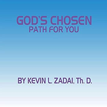 God's Chosen Path for You