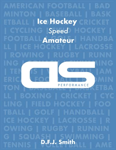 DS Performance - Strength & Conditioning Training Program for Ice Hockey, Speed, Amateur