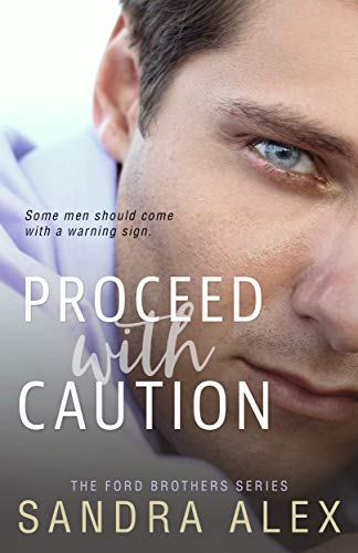 Proceed With Caution by Sandra Alex ebook deal