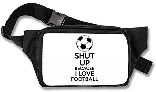 Shut Up Because I Love Football Bauchtasche