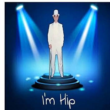 I'm Hip