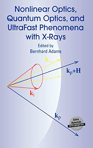 Nonlinear Optics, Quantum Optics, and Ultrafast Phenomena with X-Rays: Physics with X-Ray Free-Electron Lasers