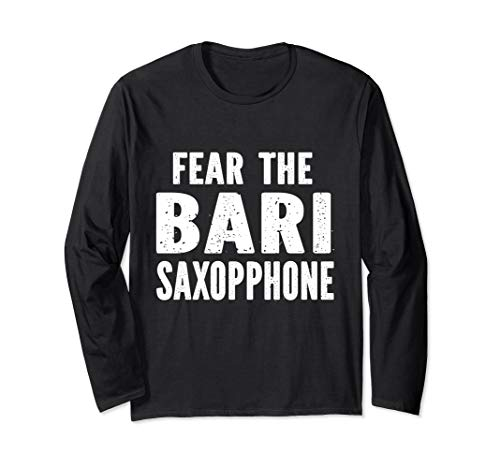 Fear The Bari Saxophone Langarmshirt