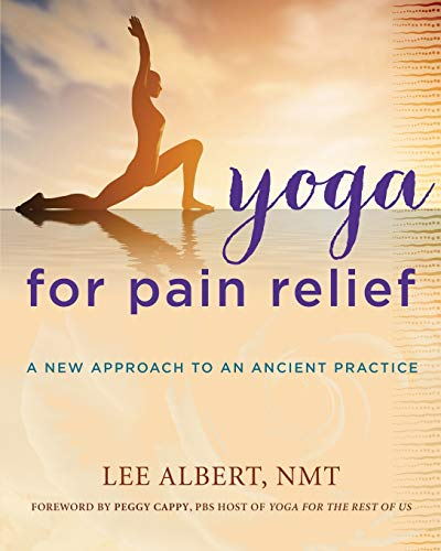 Yoga for Pain Relief: A New Approach to an Old Practice